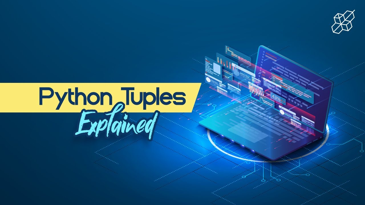 Tuples Explained for Beginners   Python Tuples   Learn Python
