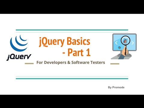 JQuery Basics  - Part 1 - For Software Testers & Devs