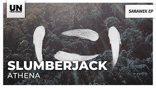 Slumberjack - Athena