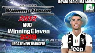 Download lagu (140 MB ONLY) DOWNLOAD WINNING ELEVEN 2012 PATCH 2019 ON ANDROID
