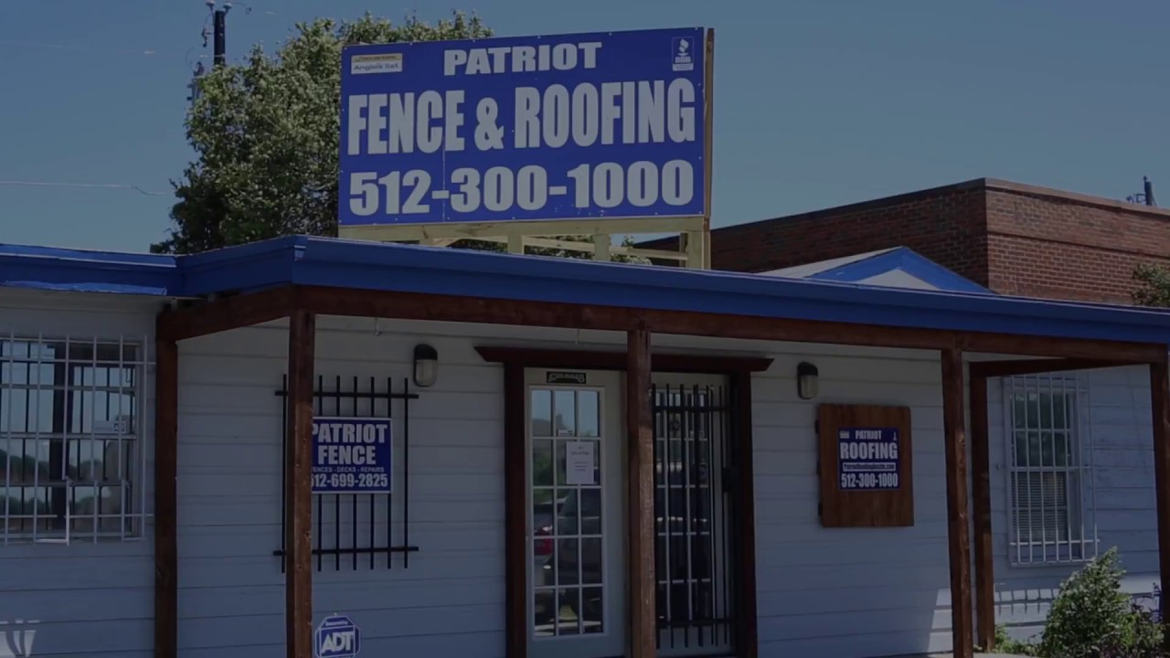Patriot Fence And Roofing Company Austin TX