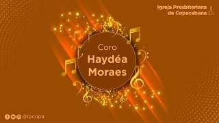 Coro Haydéa Moraes - Cantate Domino (M. Hayes)