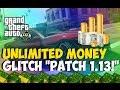 "GTA 5 Glitches - NEW ""Unlimited Money Glitch"" After Patch 1.13! ""GTA 5 Glitches"" ""PATCH 1.13"""