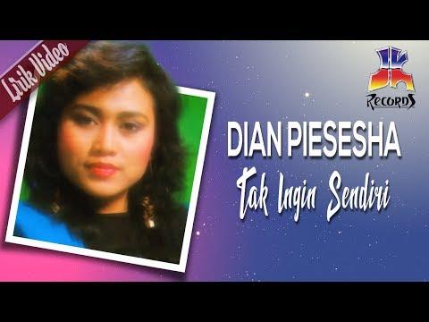 Dian Piesesha - Tak Ingin Sendiri (Official Lyric Video)