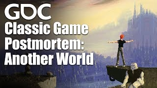 Classic Game Postmortem - Another World