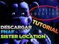 DESCARGAR FNAF SISTER LOCATION GRATIS ESPAÑOL FULL PC MEDIAFIRE 2016