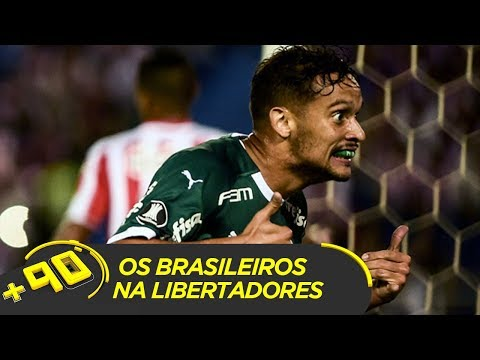VITÓRIA DO PALMEIRAS E OS OUTROS BRASILEIROS NA LIBERTADORES   #MAIS90 AO VIVO