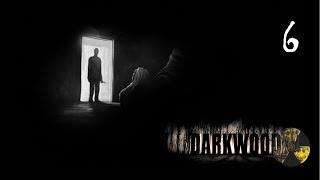 Darkwood 6(G) Niezapowiedziany gość