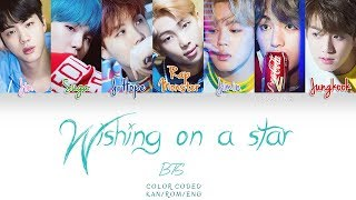 BTS (防弾少年団) - Wishing on A Star (Color Coded Kan|Rom|Eng Lyrics)