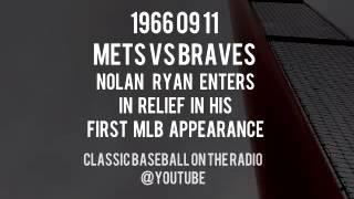 1966 09 11 New York Mets vs Braves Nolan Ryans First MLB Appearance