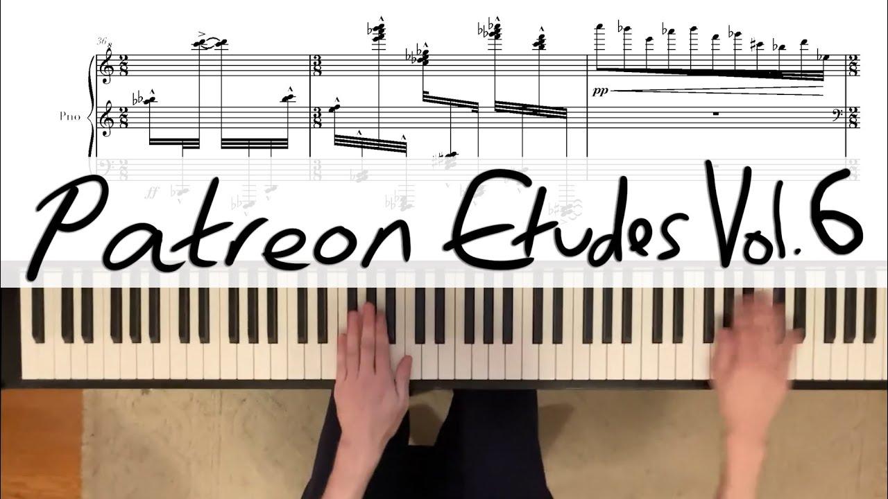 Patreon Etudes Vol.6 (Jan 2020)