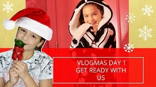GET READY WITH US | VLOGMAS DAY 1 |SISTERFOREVERVLOGS