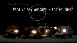 [Music box Cover] Five Nights At Freddy's 4 - Hard To Say Goodbye (Ending Theme)