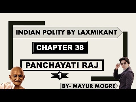 Indian Polity chapter 38- Panchayati Raj (Part 1)|for UPSC,State PSC,ssc cgl, mains GS 2