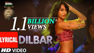 Download Video DILBAR Lyrical | Satyameva Jayate |John Abraham, Nora Fatehi,Tanishk B, Neha Kakkar,Dhvani, Ikka MP3 3GP MP4