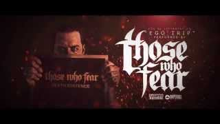 "THOSE WHO FEAR ""Ego Trip"" Feat. Ryan Kirby - Fit For A King"