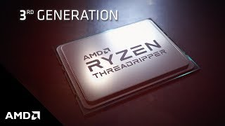 Performance Preview: 3rd Gen AMD Ryzen™ Threadripper™ Processors for Creators