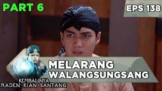 Download Kakek Melarang Walangsungsang Menyusul Kian Santang - Kembalinya Raden Kian Santang Eps 138