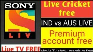 Sony liv Live cricket free IND vs AUS live  फ्री सोनी लिव पर कैसे देखें लाइव क्रिकेट मैच
