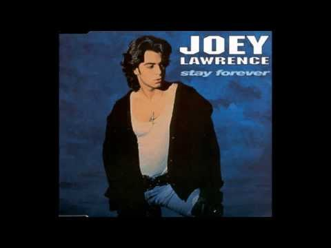 Joey Lawrence - Stay Forever (LP Version) HQ