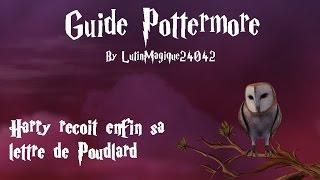 Guide Pottermore // Harry reçoit enfin sa lettre de Poudlard [Fr-HD]