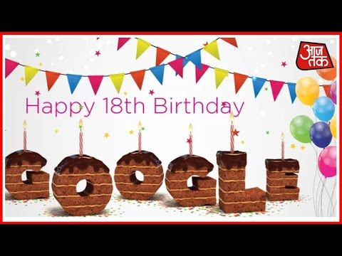 Google's 18th Birthday: Interesting Facts About The World's Most Popular Search Engine