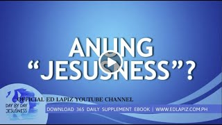 "Ed Lapiz - ANUNG ""JESUSNESS""? /Latest Sermon Review New Video (Official Channel 2020)"