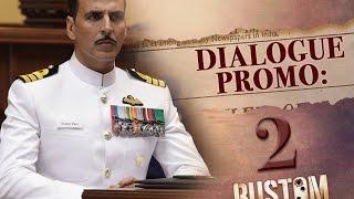 #Rustom | Dialogue Promo | Akshay Kumar, Ileana D