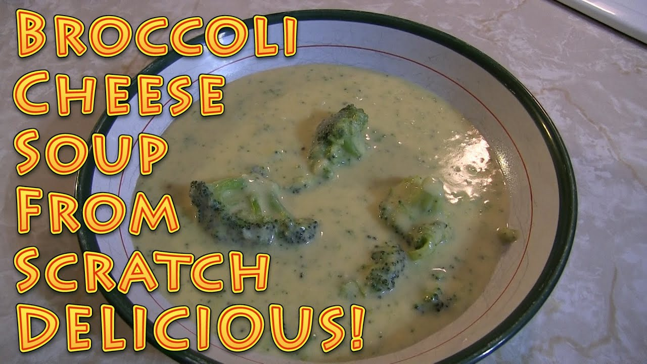 Broccoli Cheese Soup From Scratch
