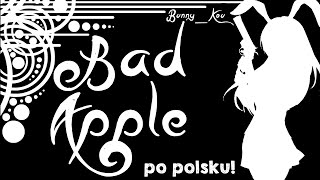 [Bunny_Kou] - Touhou Project - Bad Apple (PL)