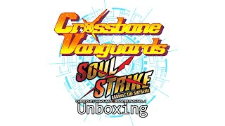 Crossbone Vanguards - Soul Strike Against the Supreme [VG-G-BT04] - Unboxing