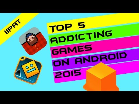 Android Top 5 Addicting Games - 2015