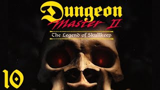Dungeon Master II: The Legend of Skullkeep - 10 Chaos