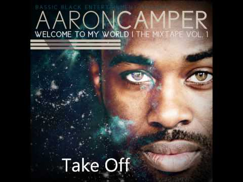 Aaron Camper - Take off