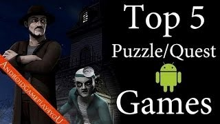My Top 5+1 Puzzle/Quest Android Games 2013