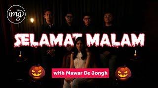 Download lagu HALLOWEEN EDITION!! SELAMAT MALAM - Ft. Mawar De Jongh