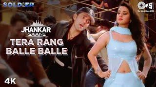 Tera Rang Balle Balle Jhankar Bobby Deol Preity Zinta Jaspinder Narula Sonu Nigam Soldier