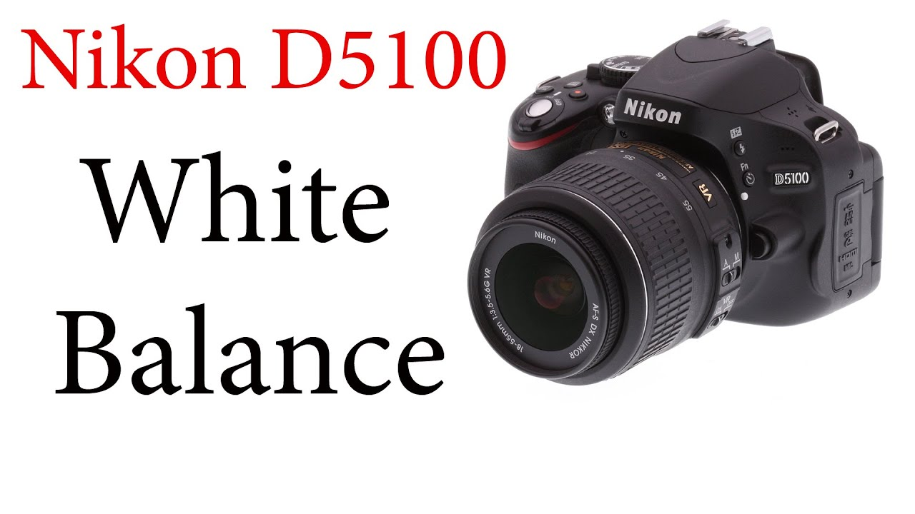 nikon d5100 white balance and adl bracketing youtube rh youtube com nikon d5100 how to set manual white balance nikon d5100 how to set manual white balance