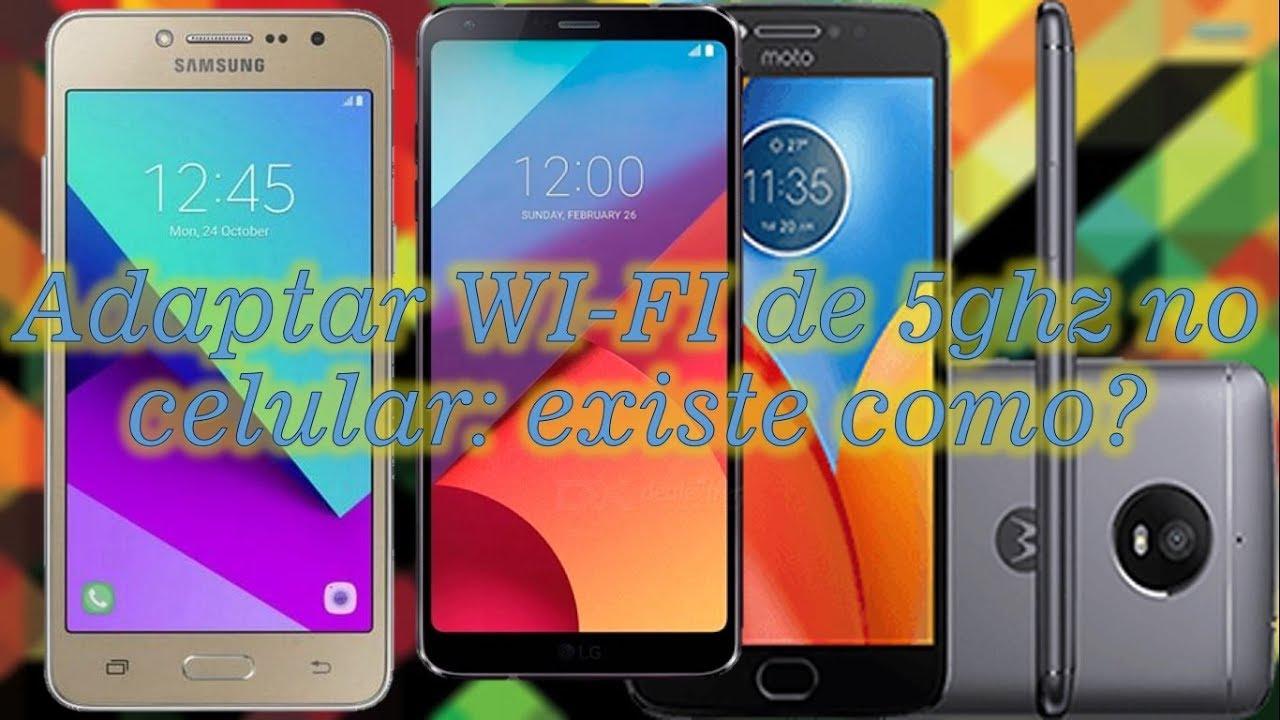 Adaptar WI-FI de 5ghz no celular: existe como?