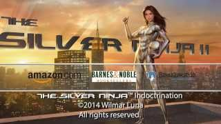 The Silver Ninja: Indoctrination