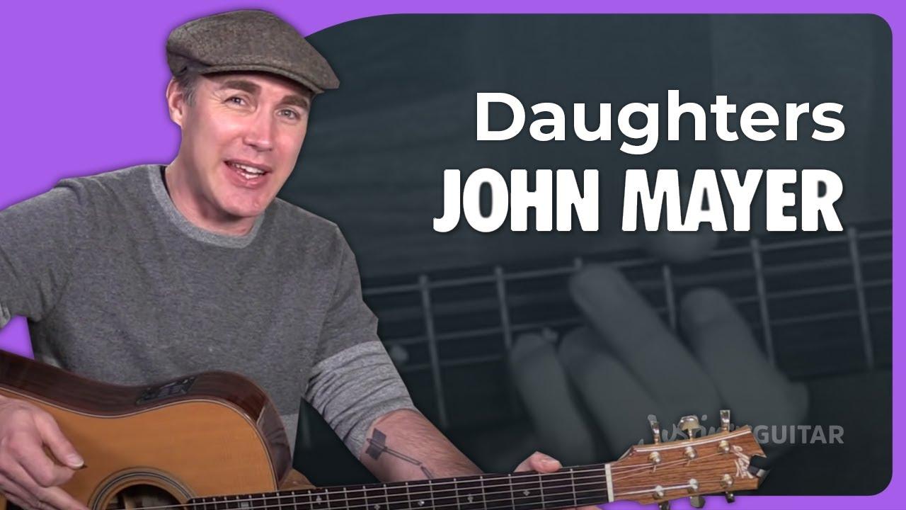 John Mayer Daughters Guitar Lesson Tutorial Chords Strumming