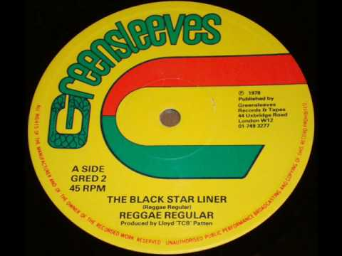 "Reggae Regulars The Black Starliner with 12""Extended Version"