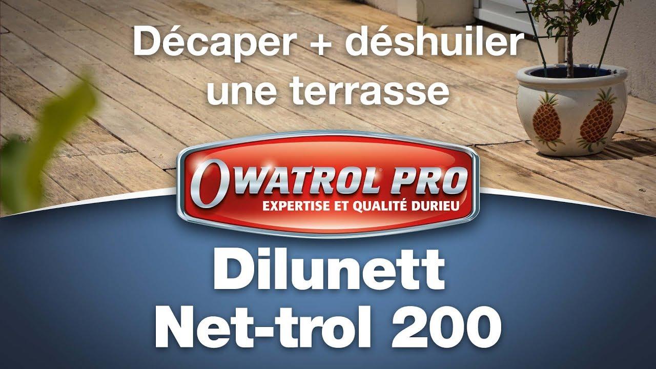 39 FR Owatrol Pro DILUNETT NET TROL 200   Décaper + Déshuiler Une Terrasse  En Bois