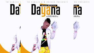 AUDIO : Mczo Morfan - DAYANA - Official SINGELI Mp3