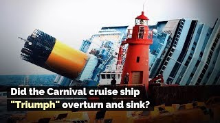 Did the Carnival Cruise Ship 'Triumph' Overturn and Sink?