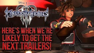 Kingdom Hearts 3 - Here's When We're Likely to Get The Next Set of Trailers!
