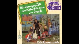 Anne Karin - Mir han gespielt am liebschte nur im Dreck 1978 Vinyl
