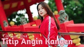 Download Lagu Ning Angin Tak Titipne Roso Kangen Marang Sliramu