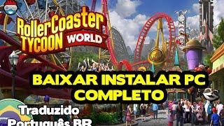 Download e Instalação RollerCoaster Tycoon World PC Completo Traduzido PT-BR
