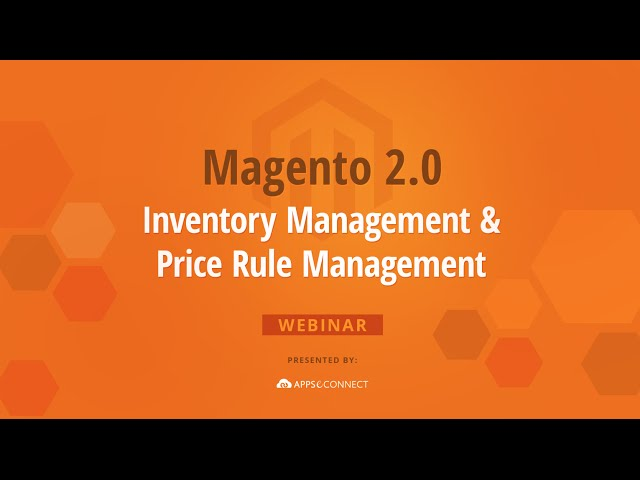 Magento 2.0 Inventory Management & Price Rule Management Webinar by InSync Tech-Fin Solutions